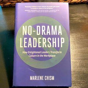 No Drama Leadership by Marlene Chism